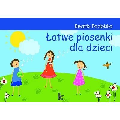 Łatwe piosenki dla dzieci