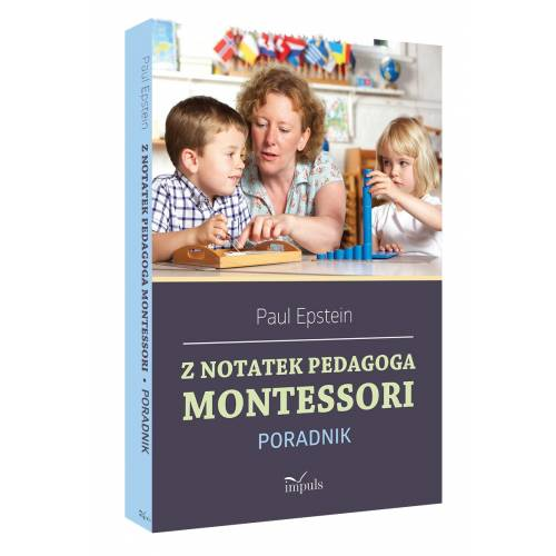 produkt - Z notatek obserwatora. Montessori w praktyce