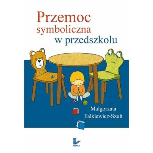 produkt - Przemoc symboliczna w przedszkolu