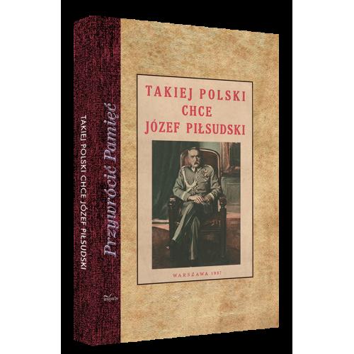 produkt - Takiej Polski chce Józef Piłsudski