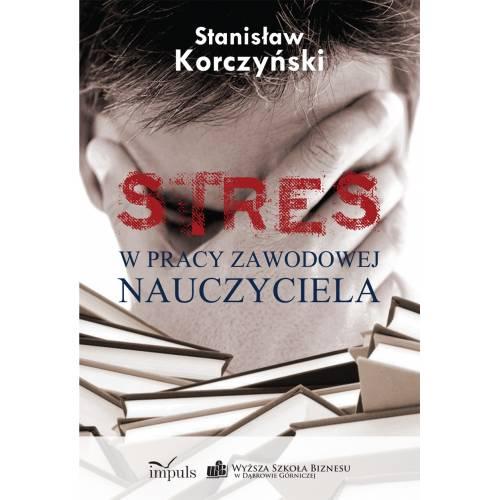 produkt - STRES w pracy zawodowej nauczyciela