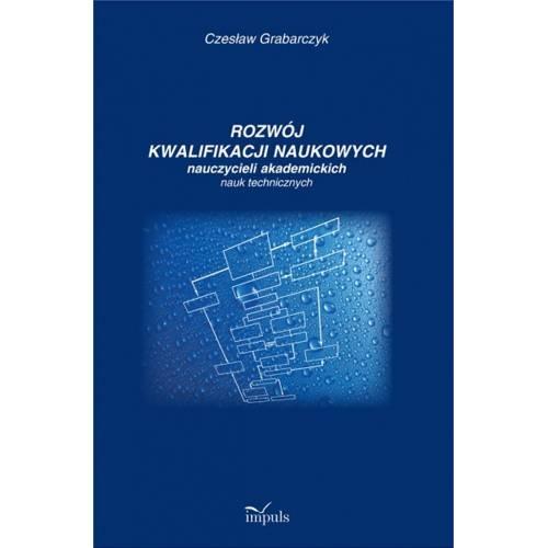 produkt - Rozwój kwalifikacji naukowych nauczycieli akademickich nauk technicznyc