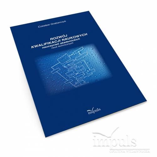 produkt - Rozwój kwalifikacji naukowych nauczycieli akademickich nauk technicznych