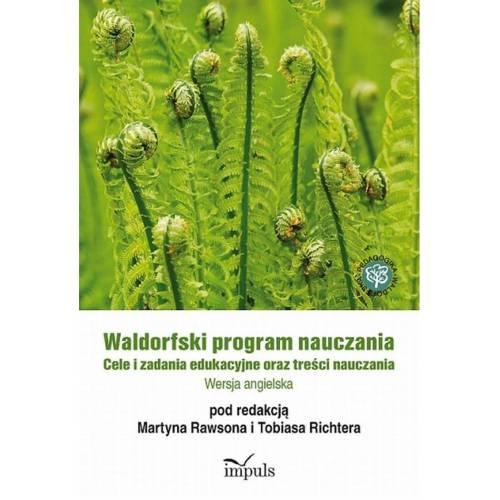 produkt - Waldorfski program nauczania. Cele i zadania edukacyjne oraz treści nauczania