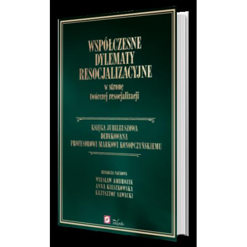 produkt - Księga Jubileuszowa dedykowana Profesorowi Markowi Konopczyńskiemu