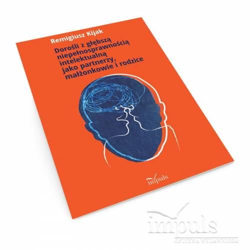 produkt - Dorośli z głębszą niepełnosprawnością intelektualną jako partnerzy, małżonkowie i rodzice
