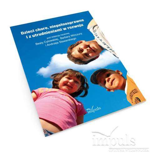 produkt - Dzieci chore, niepełnosprawne i z utrudnieniami w rozwoju