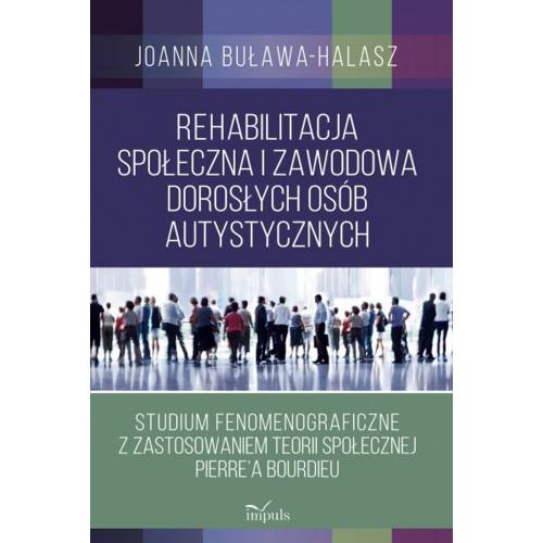 produkt - Rehabilitacja społeczna i zawodowa dorosłych osób autystycznych