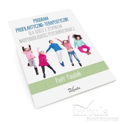 Program profilaktyczno-terapeutyczny dla dzieci z zespołem nadpobudliwości psychoruchowej
