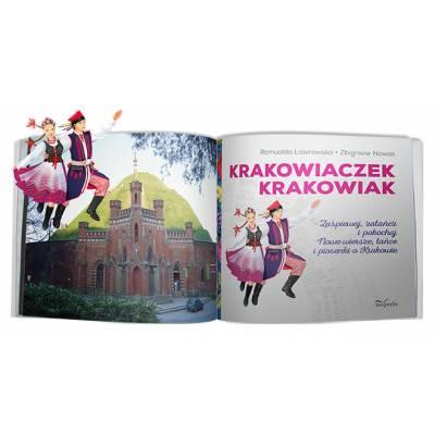 Krakowiaczek Krakowiak. Zaśpiewaj, zatańcz i pokochaj nowe wiersze, tańce i piosenki o Krakowie