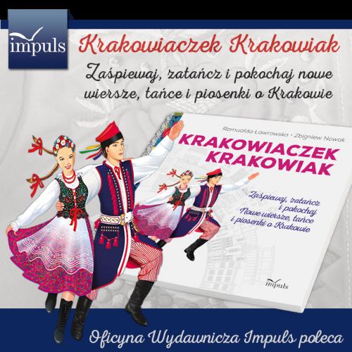 produkt - Krakowiaczek Krakowiak. Zaśpiewaj, zatańcz i pokochaj nowe wiersze, tańce i piosenki o Krakowie