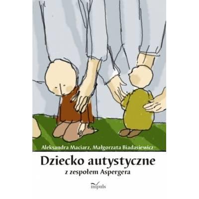 Dziecko autystyczne z zespołem Aspergera