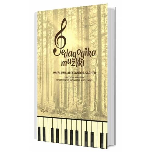 produkt - Pedagogika muzyki. Teoretyczne podstawy powszechnego kształcenia muzycznego