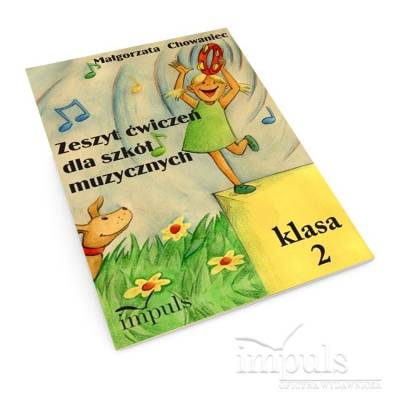 Zeszyt ćwiczeń dla szkół muzycznych. Klasa 2