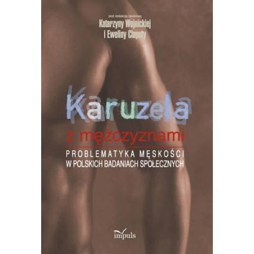 produkt - Karuzela z mężczyznami. Problematyka męskości w polskich badaniach społecznych
