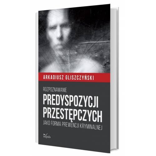 produkt - Rozpoznawanie predyspozycji przestępczych