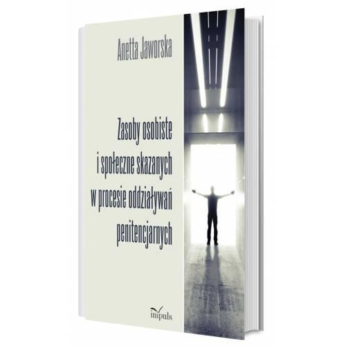 produkt - Zasoby osobiste i społeczne skazanych w procesie oddziaływań penitencjarnych
