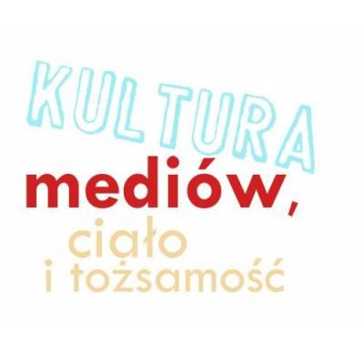 Kultura mediów, ciało i tożsamość. Konteksty socjalizacyjne i edukacyjne