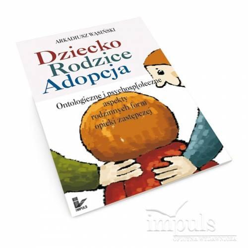 produkt - Dziecko, rodzice, adopcja