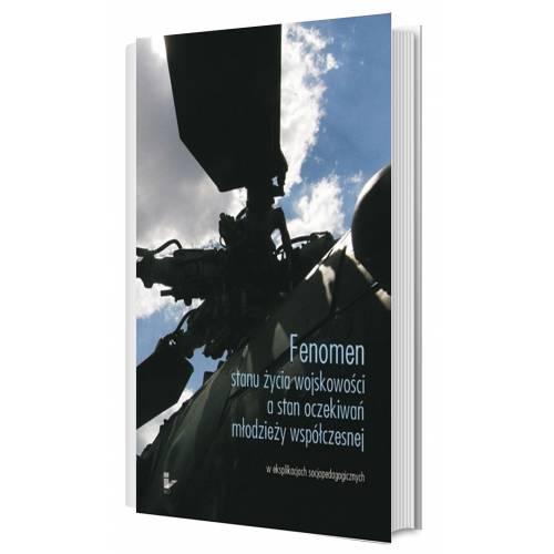 produkt - Fenomen stanu życia wojskowości a stan oczekiwań młodzieży współczesnej
