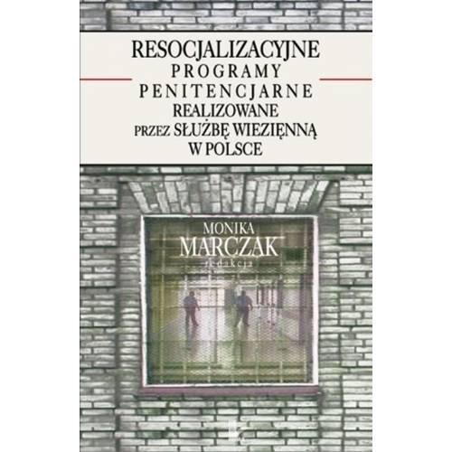 produkt - Resocjalizacyjne programy penitencjarne realizowane przez Służbę Więzienną w Polsce