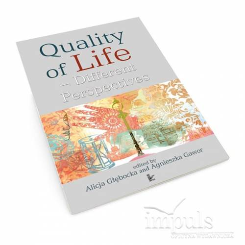 Quality of Life. Different Perspectives