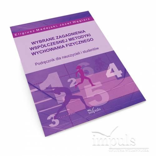 produkt - Wybrane zagadnienia współczesnej metodyki wychowania fizycznego