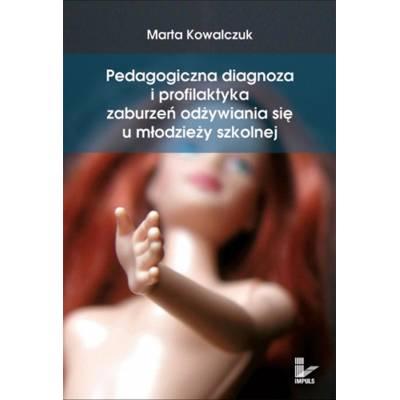 Pedagogiczna diagnoza i profilaktyka zaburzeń odżywiania się u młodzieży szkolnej