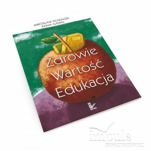 produkt - Zdrowie - wartość - edukacja