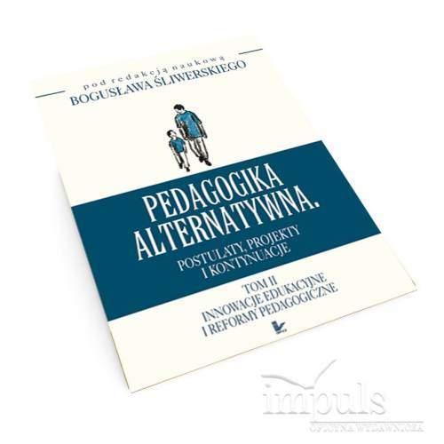 produkt - Pedagogika alternatywna - tom II