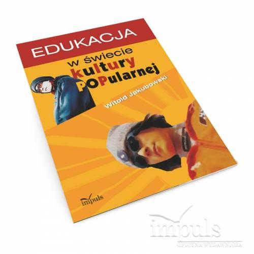 Edukacja w świecie kultury popularnej