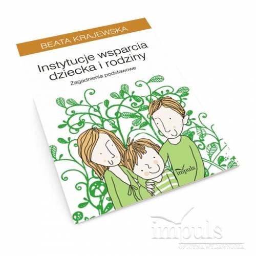 Instytucje wsparcia dziecka i rodziny