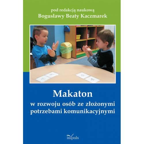 produkt - Makaton w rozwoju osób ze złożonymi potrzebami komunikacyjnymi