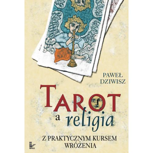 produkt - Tarot a religia Z praktycznym kursem wróżenia