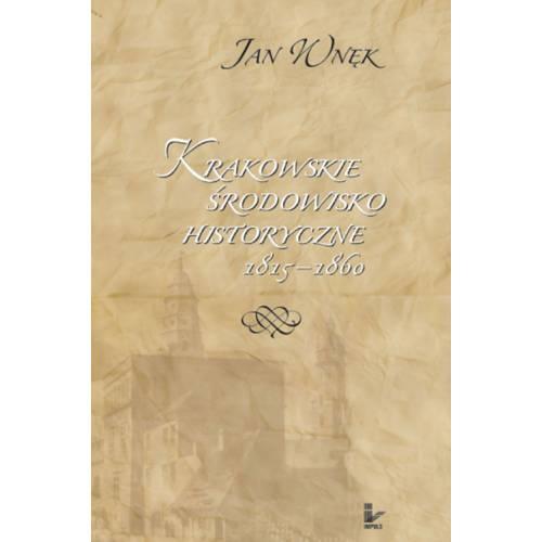 produkt - Krakowskie środowisko historyczne 1815–1860