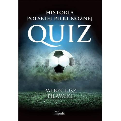 produkt - Historia polskiej piłki nożnej. QUIZ