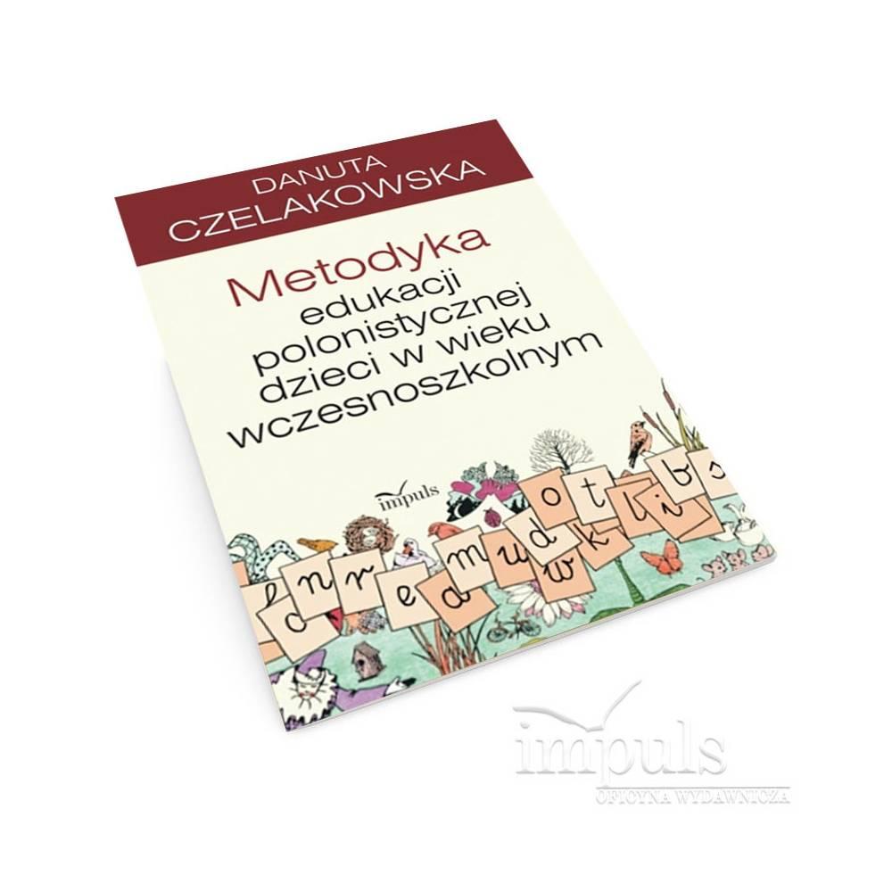 Metodyka edukacji polonistycznej dzieci w wieku wczesnoszkolnym