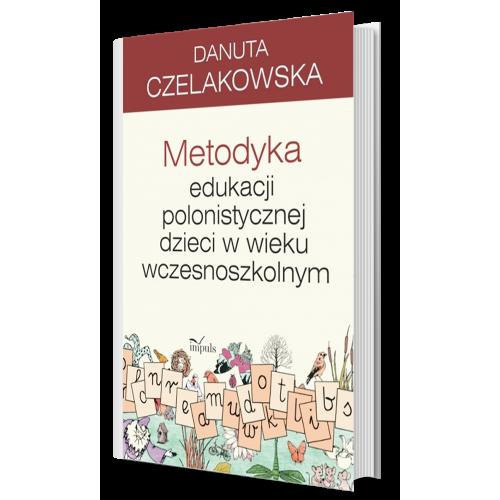produkt - Metodyka edukacji polonistycznej dzieci w wieku wczesnoszkolnym