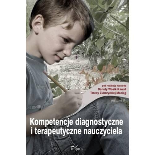 produkt - Kompetencje diagnostyczne i terapeutyczne nauczyciela