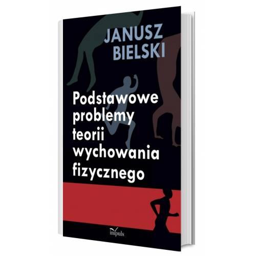 produkt - Podstawowe problemy teorii wychowania fizycznego