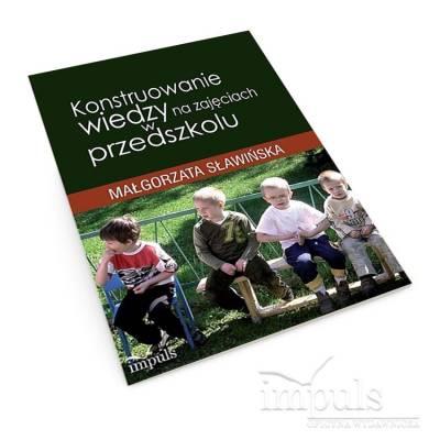 Konstruowanie wiedzy na zajęciach w przedszkolu