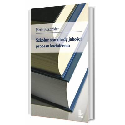 Szkolne standardy jakości procesu kształcenia
