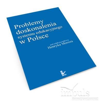 Problemy doskonalenia systemu edukacyjnego w Polsce
