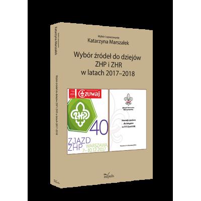 Wybór źródeł do dziejów ZHP i ZHR w latach 2017–2018