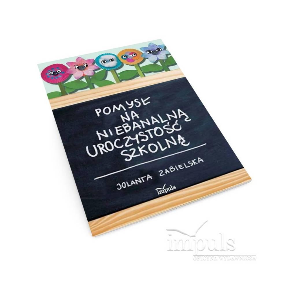 Pomysł na niebanalną uroczystość szkolną