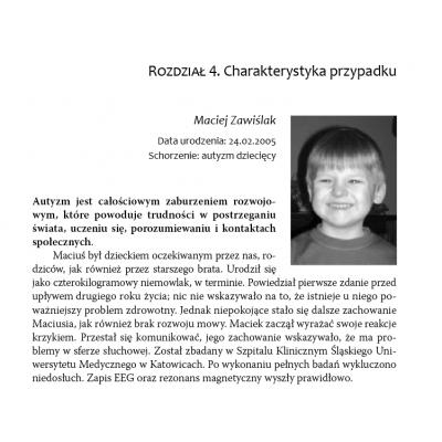 Dziecko autystyczne. Prawdziwa opowieść o Maciusiu