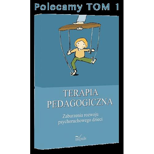 produkt - Terapia pedagogiczna. Zaburzenia rozwoju psychoruchowego dzieci