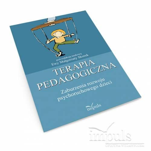 Terapia pedagogiczna. Zaburzenia rozwoju psychoruchowego dzieci