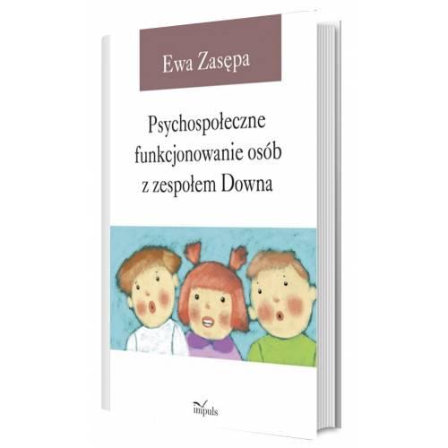 produkt - Psychospołeczne funkcjonowanie osób z zespołem Downa