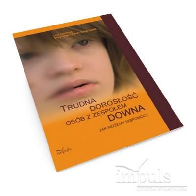 Trudna dorosłość osób z zespołem Downa